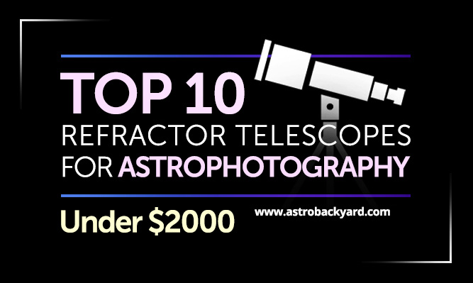 Top 10 Telescopes for Astrophotography under $2000