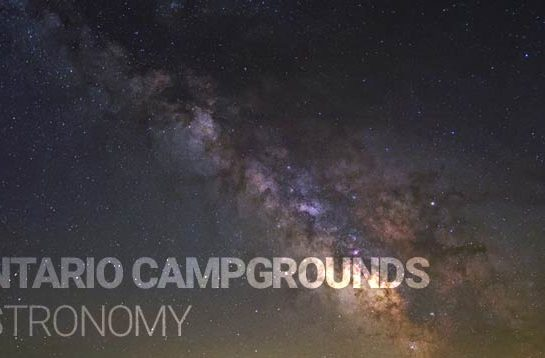 Ontario Campgrounds Astronomy