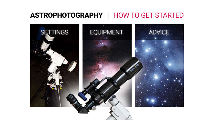 Beginner Astrophotography - How to get Started