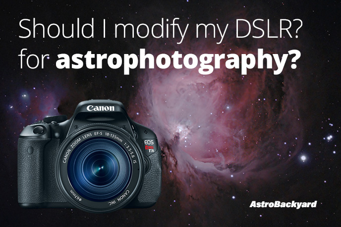 Should I modify my camera for astrophotography?