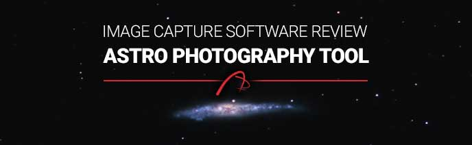 Astro Photography Tool for Camera Control Review - [DSLR and CCD]
