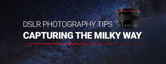 Milky Way Photography with a DSLR