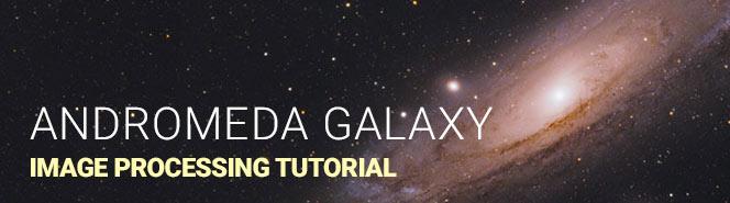 Andromeda Galaxy Tutorial