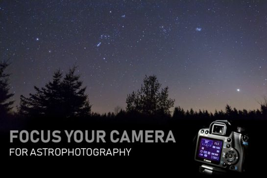 How to focus your camera for astrophotography